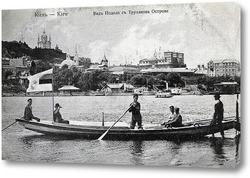 Картина Вид на Подол с Труханова Острова 1895  –  1906