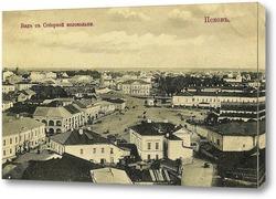 Картина Вид с соборной колокольни 1897  –  1900 ,  Россия,  Псковская область,  Псков