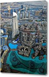 Картина Вид с самого высокого здания в мире «Бурдж-Хали?фа»