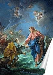Постер Святой Пётр, приглашённый ходить по воде