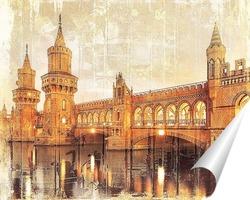 Постер Берлин Обербаумбрюкке